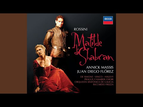Rossini: Matilde di Shabran / Act 1 -