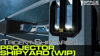 Space Engineers - Trident Shipyards v1 (WIP) 3D Ship Printer