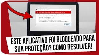 Este aplicativo foi bloqueado para sua proteção? Como Resolver!