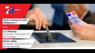 7/8 Le débat : faut-il rendre le vote obligatoire ?