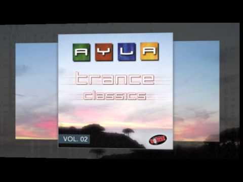 Ayla · Trance Classics Vol.02 · AYLA Part II - Radio Mix