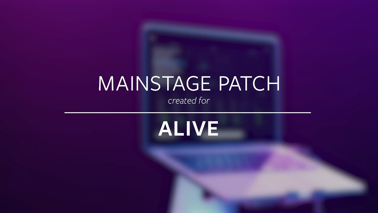 Alive - Hillsong Young & Free (MainStage Patch Keys)
