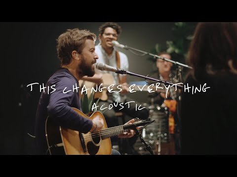 Jon Egan - This Changes Everything (Official Acoustic Video)