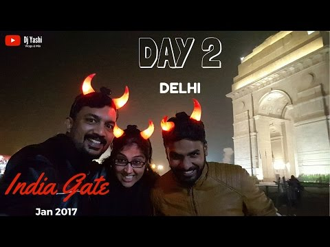 Delhi Trip | India Gate | Jan 2017 | Day 2 | Travel Vlog 46