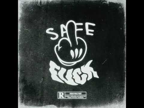 Safe-Fuck