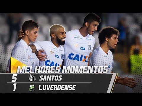 Santos 5 x 1 Luverdense | MELHORES MOMENTOS | Copa do Brasil (10/05/18)