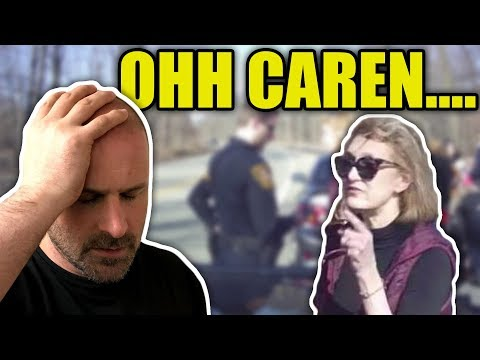 Caren Cusses At The Cops