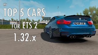 TOP 5 CARS for Euro Truck Simulator 2 - 1.32.X