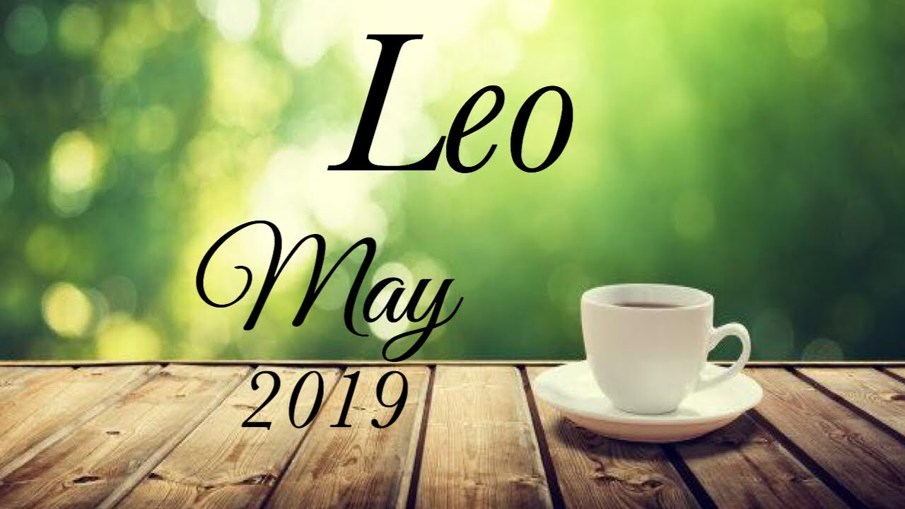 LEO MAY 2019 | THEY HAVE MAJOR FEAR OF LOSING YOU - Leo Tarot Love Reading