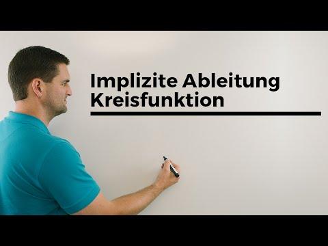 Implizite Ableitung Kreisfunktion, Mathematik Erklärvideo, Mathe By Daniel Jung