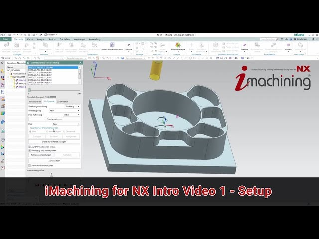 iMachining for NX Intro Video 1 - Setup