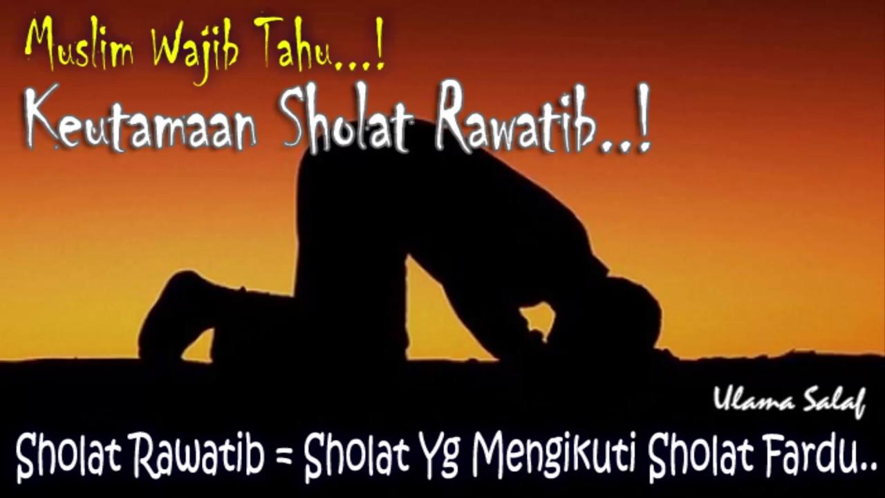 Keutamaan Sholat Rawatib   Sholat Sunnah Fardu   Ust Abu Bakar