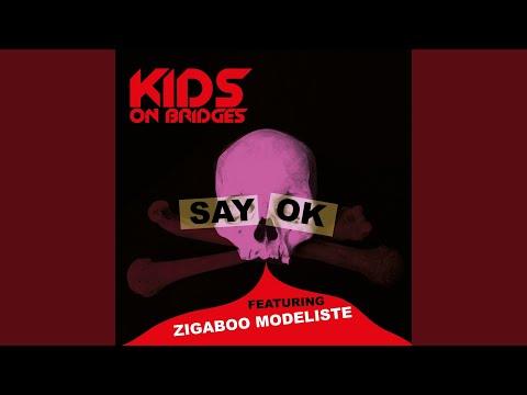 Say OK