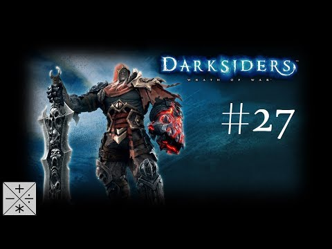 Let's Play Darksiders #27: The Horseman Rides Again