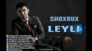 SHOXRUX LEYLI Official Music Version