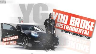 YG ft. Nipsey Hussle - You Broke Instrumental + Free mp3 download!