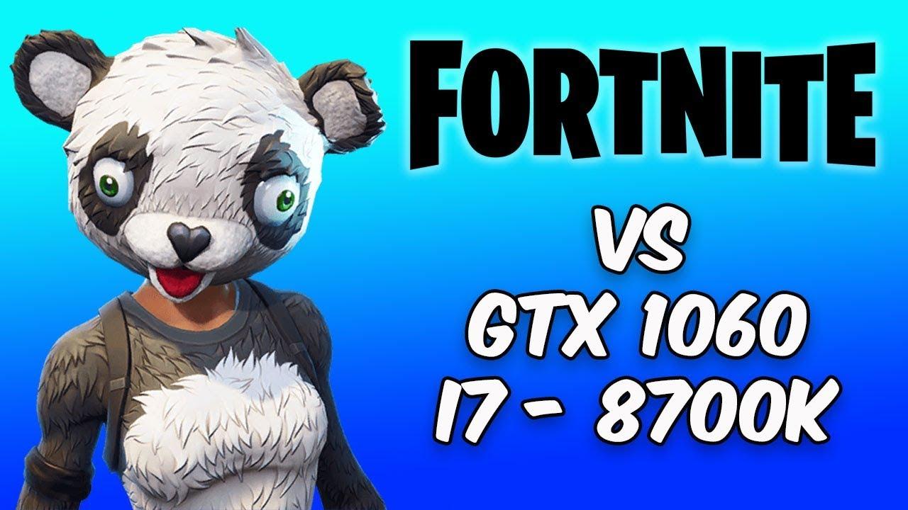 Fortnite All Settings vs i7-8700K & GTX 1060 6GB FPS Benchmark