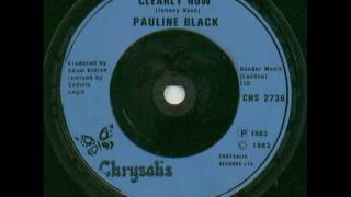 PAULINE BLACK - I CAN SEE CLEARLY NOW