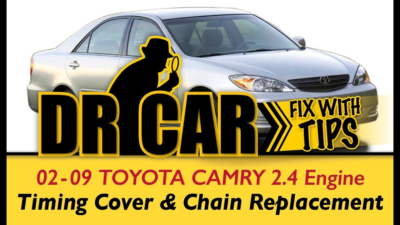 02-09 Toyota Camry - Timing Cover removal, replace timing chain - Complete  Repair