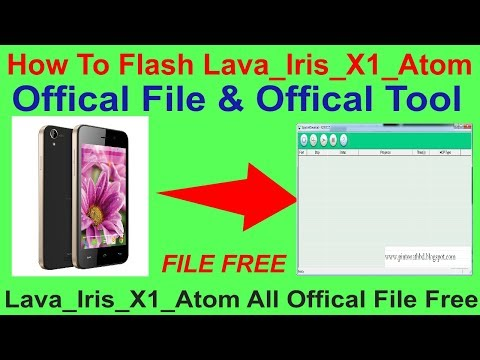 How To Flash Lava_Iris_X1_Atom Offical File & Offical Tool