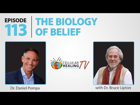 The Biology of Belief with Dr. Bruce Lipton - CHTV 113