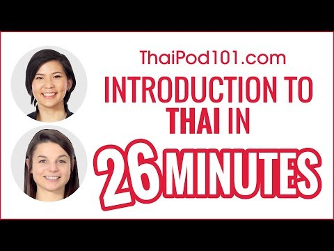 Complete Introduction to Thai in 26 Minutes