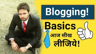 Blogging Basics For Beginners | How To Start & What to Do After Purchasing Domain name?