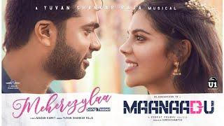 Meherezylaa - Song Teaser | Maanaadu | Silambarasan TR | Yuvan Shankar Raja | Venkat Prabhu
