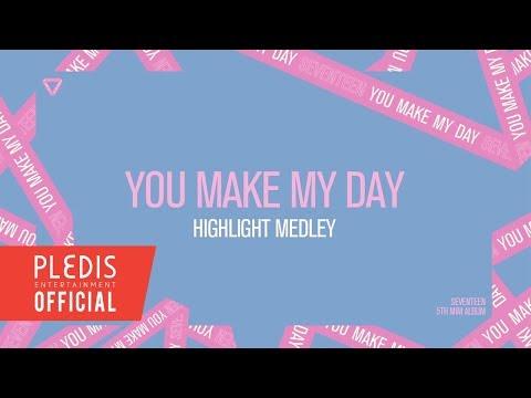 SEVENTEEN(세븐틴) - 5TH MINI ALBUM 'YOU MAKE MY DAY' HIGHLIGHT MEDLEY
