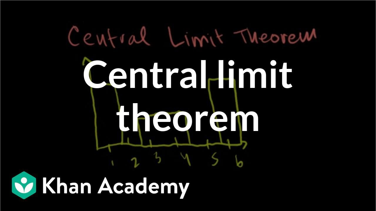 Central limit theorem (video) | Khan Academy