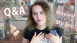 Q&A - Movie chats and finally explaining about my job