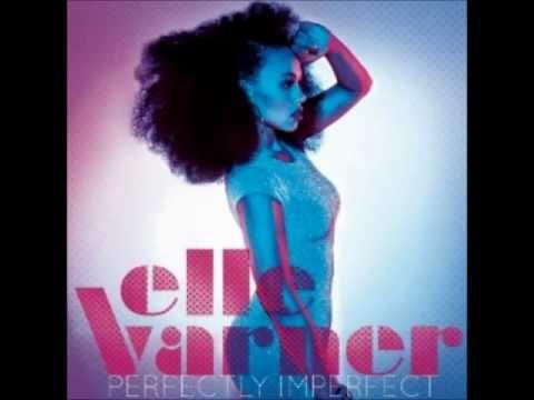 Elle Varner - I Don't Care
