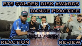 [CHOREOGRAPHY] BTS (방탄소년단) 'Golden Disk Awards 2018' Dance Practice #2018BTSFESTA REACTION/REVIEW