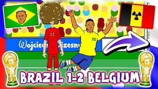 👋🏻BRAZIL OUT!👋🏻 🇧🇷 Brazil vs Belgium 🇧🇪 1-2 (Parody World Cup Goals Highlights Song Neymar Dives)