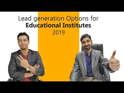 Lead Generation Options for Educational Institutes using Digital Marketing