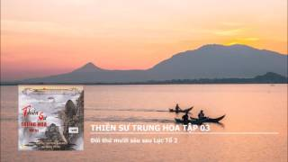 Thiền Sư Trung Hoa Tập 03 - Đời thứ mười sáu sau Lục Tổ 2