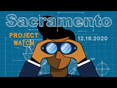 Project Watch Sacramento 12.18.2020: A Modern Clubhouse, A New Civic Center, and A New Proposal!