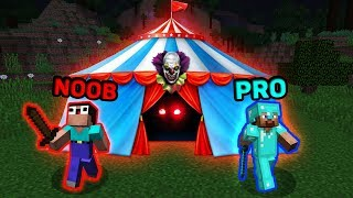 Minecraft NOOB vs PRO : WHO HIDING IN SCARY CIRCUS? IN MINECRAFT ! ANIMATION!