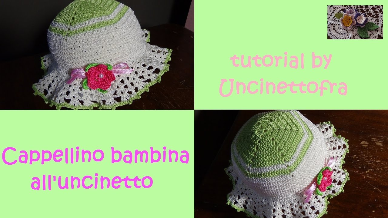 Cappellino Bambina Alluncinetto Tutorial Youtube