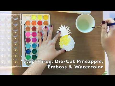 DIY For You Pineapple Card   Sizzix