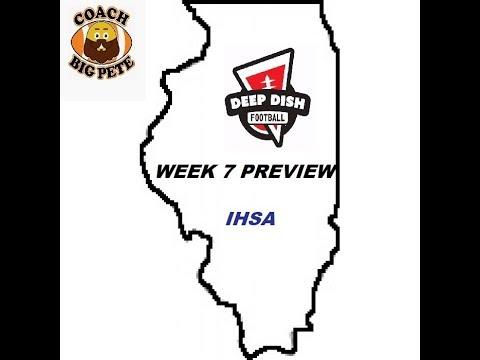 Deepdishfootball.com's Coach Big Pete's IHSA Games Of The Week For Week 7 2018