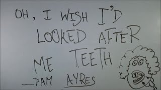 Oh I Wish I'd Looked After Me Teeth - BKP | Pam Ayres | class 9 cbse