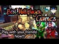 Multiplayer Online Game Which You Can Play With Your Friends