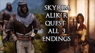 "Skyrim Remastered: Alik'r Quest All 3 Endings (Betraying Saadia, Killing Kematu, ""Helping"" Both)"