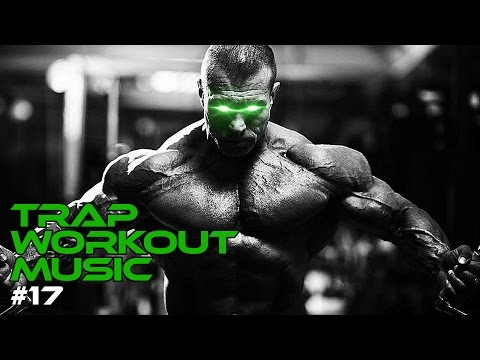 Best Trap Workout Music Mix 2017 💪 -...