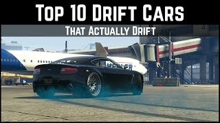 GTA 5 Top 10 Drift Cars | That Actually Drift... (GTA 5 Drifting)