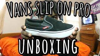 Vans slip on pro |UNBOXING/ MINI REVIEW| 2016