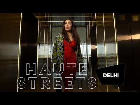 #HauteStreets Episode 2: Delhi With Scherezade Shroff | Hauterfly | Haute Streets | Fashion | S01E02