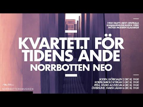 Norrbotten NEO - Kvartett för tidens ände