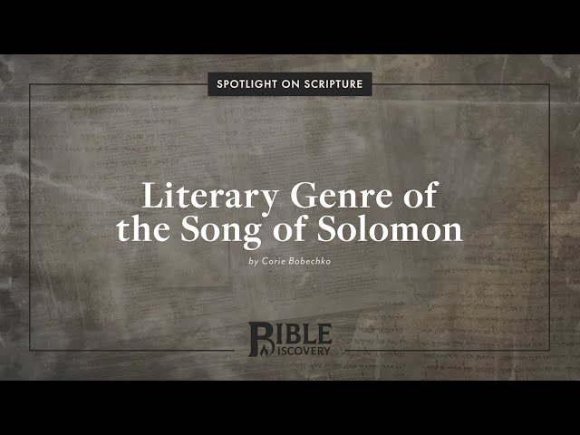 What influenced Solomon's poetry? | Spotlight on Scripture | Literary Genre of the Song of Solomon